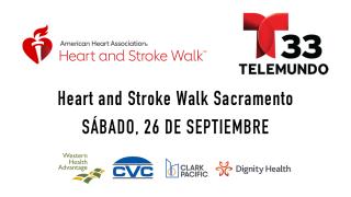 AHA-HEART AND STROKE WALK SACRAMENTO